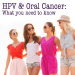 HPV & Oral Cancer: What You Need to Know