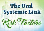 The Oral-Systemic Link: Risk Factors for Tooth Decay